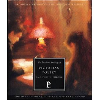 The Broadview Anthology of Victorian Poetry and Poetic Theory by Vivi