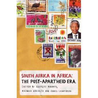 Afrique du Sud en Afrique - La décennie post-apartheid par Adekeye Adebajo