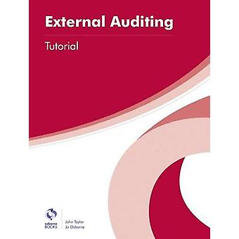 External Auditing Tutorial by John Taylor - Jo Osborne - 978190917396