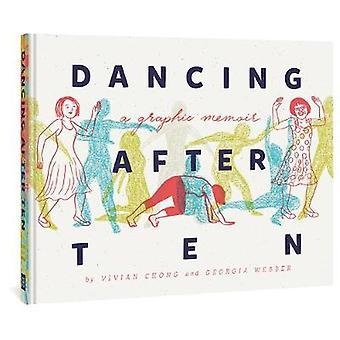 Dancing After Ten by Vivian Chong - 9781683963165 Book