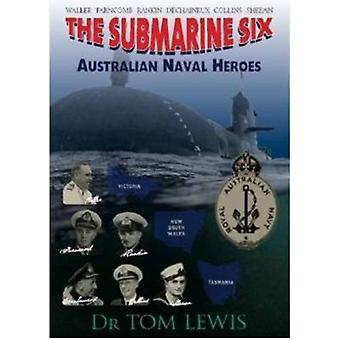 The Submarine Six by Lewis & Tom