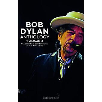 Bob Dylan Anthology Vol. 3 - Celebrating the 200th ISIS Edition by Der