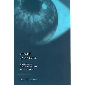 Norms of Nature - Naturalism and the Nature of Functions by Paul Sheld