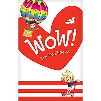 Wow! The Good News Tract 20-pack by Dandi Daley Mackall - 97814964334