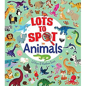 Lots to Spot - Animals by Ed Myer - 9781789501124 Book