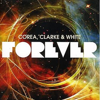 Corea/Clarke/wit - Forever [CD] USA import