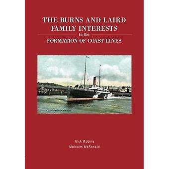 The Burns and Laird Family Interests in the Formation of Coast Lines by Robins & NickMcRonald & Malcolm