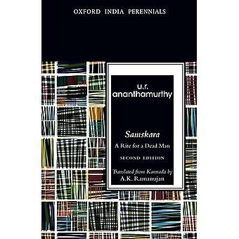 Samskara: A Rite for a Dead Man, Second Edition