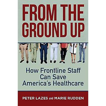 From the Ground Up by Lazes & Peter