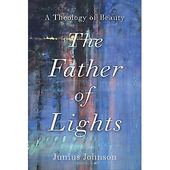 The Father of Lights by Johnson & Junius