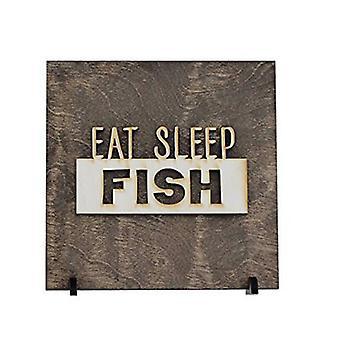 Eat Sleep Fish - Wood Sign