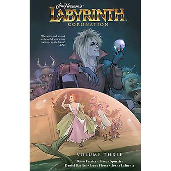 Jim Hensons Labyrinth Coronation Vol. 3 by Created by Jim Henson