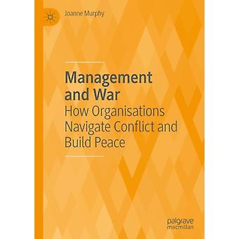 Management and War by Joanne Murphy