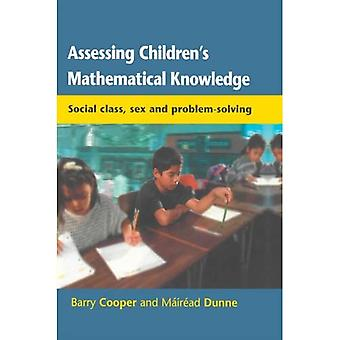Assessing Children's Mathematical Knowledge: Social Class, Sex and Problem-solving