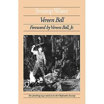 スワンプウォーター - ヴェリーン・ベル・ジュニアの小説 - 9780820332697 本