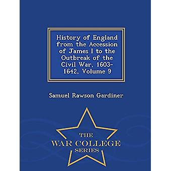 History of England from the Accession of James I. to the Outbreak of