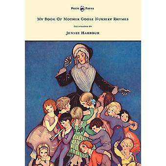 My Book of Mother Goose Nursery Rhymes by Edric Vredenburg - 97814455