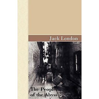 The People of the Abyss by Jack London - 9781605124711 Book