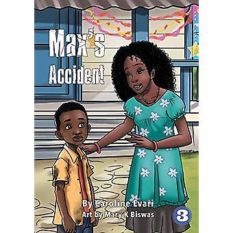 Max's Accident by Caroline Evari - 9781925960488 Book