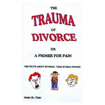 Avioeron trauma tai kivun pohjamaali: Totuus avioerosta kerrottu todellisissa tarinoissa