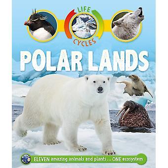 Life Cycles Polar Lands by Sean Callery