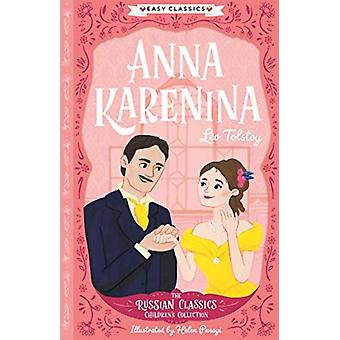 Anna Karenina by Adapted by GEMMA BARDER & Original author Leo Tolstoy & Illustrated by Helen Panayi