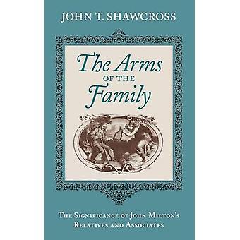Beväpnar av familjen - Signifikansen av John Miltons släktingar a