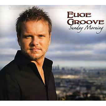 Euge Groove - importación de Estados Unidos mañana Domingo [CD]