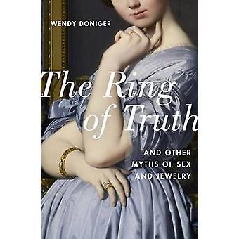 Pierścień prawdy - i inne mity seks i biżuterii przez Wendy Donige