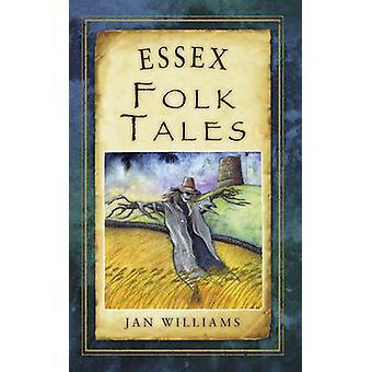 Contos populares de Essex por Jan Williams - livro 9780752466002