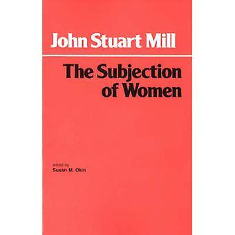 A sujeição das mulheres por John Stuart Mill - Susan Moller Okin - 978