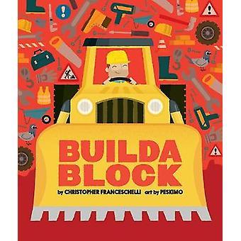 Buildablock por Christopher Franceschelli - libro 9781419725692