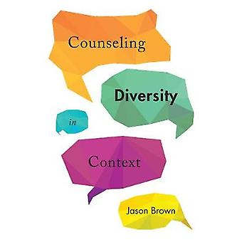 Aconselhamento a diversidade no contexto por Jason Brown - livro 9781442635296