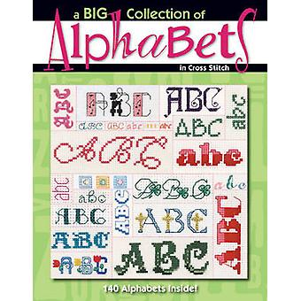 A Big Collection of Alphabets by Leisure Arts - 9781601402691 Book
