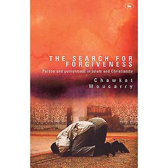 Die Suche nach Vergebung und Strafe im Islam und Christus Vergebung-