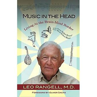 Music in the Head - Living at the Brain-Mind Border by Leo Rangell - 9
