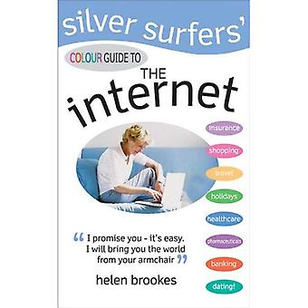 The Silver Surfers' Colour Guide to the Internet (Silver Surfers)