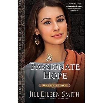 Leidenschaftliche Hoffnung: Hannahs Geschichte (Taschenbuch)