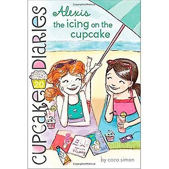 Alexis the Icing on the Cupcake (Cupcake Diaries)