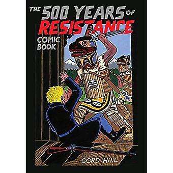 De 500 jaar van weerstand stripboek