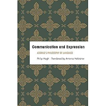 Communication and Expression: Adorno's Philosophy of Language (Founding Critical Theory)