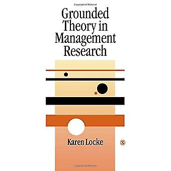 Grounded Theory in Management Research (SAGE Series in Management Research)