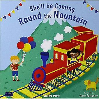 Hon kommer att komma ' Round the Mountain (klassiska böcker med hål styrelse bok) [styrelse bok]