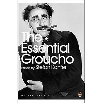 The Essential Groucho: Writings by, for and About Groucho Marx: Writings By, for and About Groucho Marx (Penguin Modern Classics)