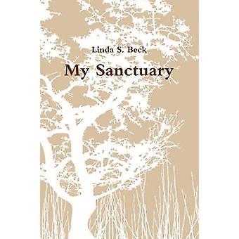 Mijn heiligdom door Beck & Linda S.