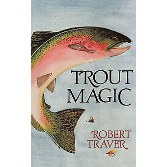 Trout Magic by Traver & Robert