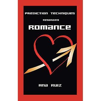ルイス ・ アナによるロマンスに関する予測技術