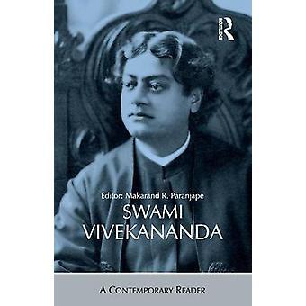 Swami Vivekananda  A Contemporary Reader by Paranjape & Makarand R.