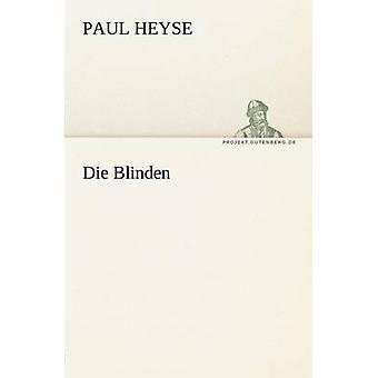 Die Blinden by Heyse & Paul