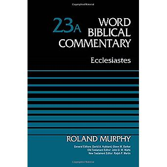Ecclesiastes - Volume 23A by Roland E. Murphy - 9780310522287 Book